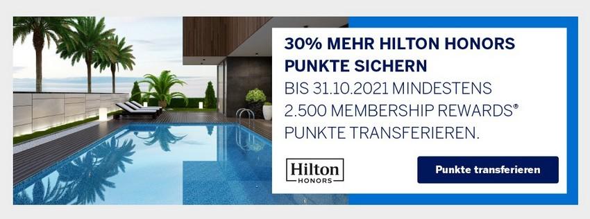 30% Bonus beim Transfer von American Express Membership Rewards zu Hilton Honors bis 31.10.2021
